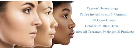 Cypress Dermatology 3rd Annual Fall Open House tickets