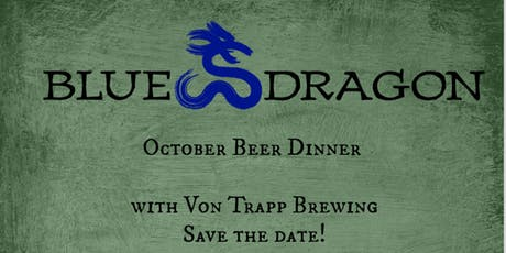 Blue Dragon and Von Trapp Beer Dinner tickets
