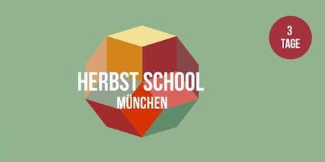 Herbst School München 2019 Tickets
