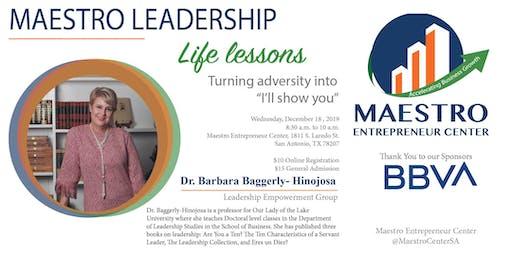 Life Lessons with Dr. Barbara Baggerly-Hinojosa
