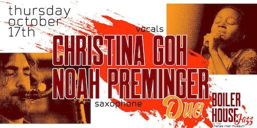 Boiler House Jazz: CHRISTINA GOH & NOAH PREMINGER Duo