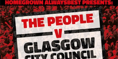 The People vs Glasgow City Council tickets