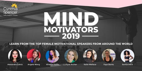 Mind Motivators 2019 - Learn from top global female motivational speakers tickets