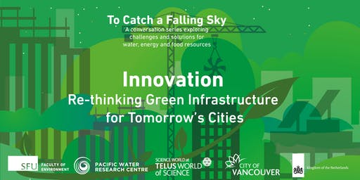 Innovation: Re-thinking Green Infrastructure