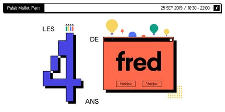 Fred fête ses 4 ans !  tickets