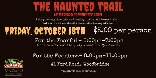 The Haunted Trail at Massaro Community Farm