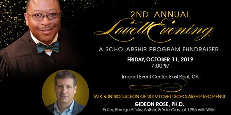 2nd Annual Lovett Evening:  A Scholarship Program Fundraiser tickets