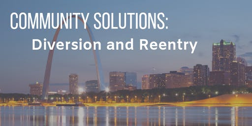 Community Solutions: Diversion and Reentry