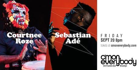 Courtnee Roze and Sebastian Adé tickets