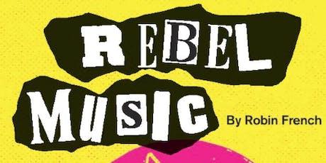 Rebel Music tickets