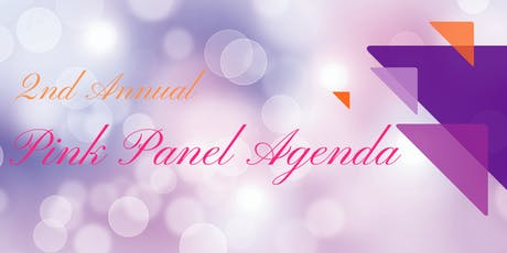 2nd Annual Pink Panel Agenda tickets