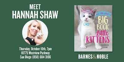 Meet Hannah Shaw aka Kitten Lady at Barnes & Noble - Mira Mesa!