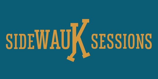 SideWAUK Sessions: West Allis