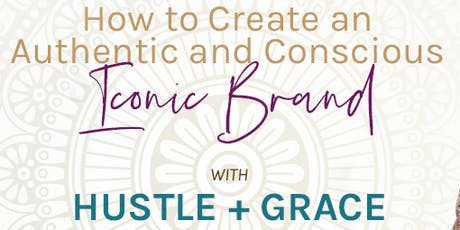 Live Event: How to Create an Authentic and Conscious Iconic Brand tickets