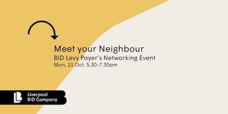 Afterwork Meet Your Neighbour - BID Levy Payer's Networking Event tickets
