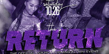 The Return- The Official Upscale UCA Homecoming Event tickets