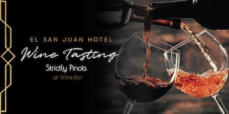 Wine Tasting Wednesday at El San Juan Hotel tickets