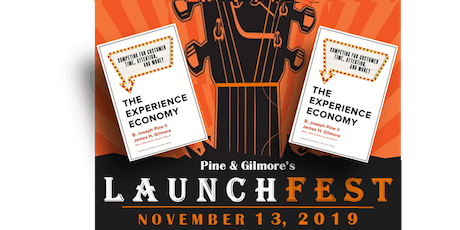 Pine & Gilmore's LaunchFest: The New Release of The Experience Economy tickets