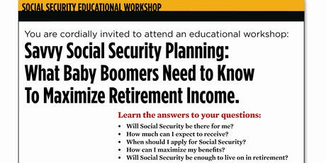 Maximizing Retirement Income: Social Security Planning Fall 2019 tickets