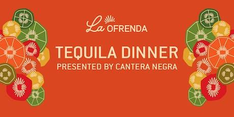 La Ofrenda Tequila Dinner tickets