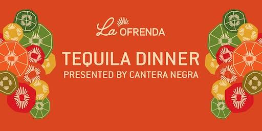 La Ofrenda Tequila Dinner