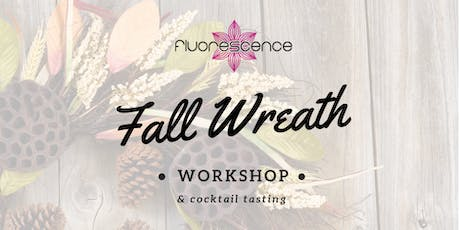 Fall Wreath Workshop and Cocktail Tasting tickets