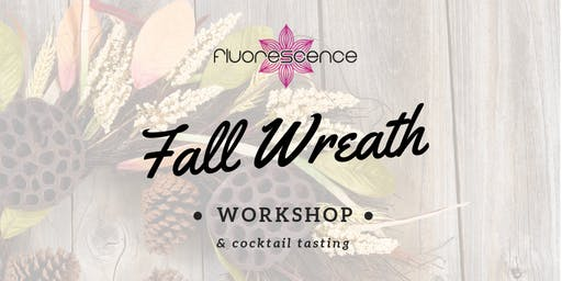 Fall Wreath Workshop and Cocktail Tasting
