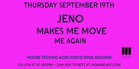Supernature Thursdays: Jeno   DJ M3 aka Makes Me Move   Me Again tickets