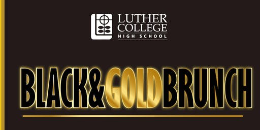 Black & Gold Brunch for Luther College High School