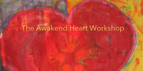 The Awakened Heart Workshops - Opening the Heart tickets
