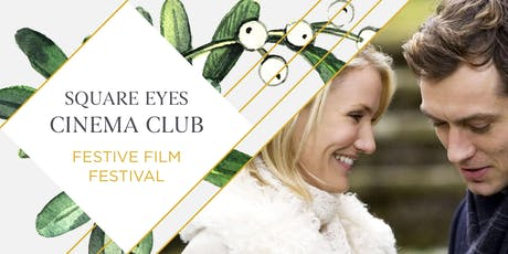 SOLD OUT Festive Square Eyes Cinema Club - The Holiday tickets