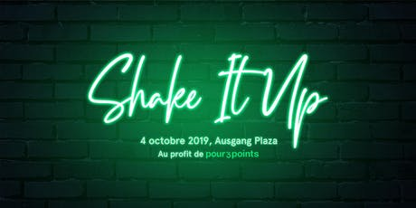 Soirée Shake It Up 2019 tickets