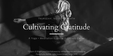 Cultivating Gratitude: A Yoga and Meditation Event with Chrissy Carter tickets