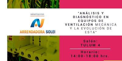 Análisis y diagnóstico en equipos de ventilación mecánica y su evolución