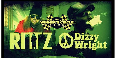 Rittz & Dizzy Wright - Winner's Circle Tour tickets