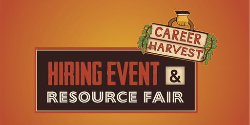 Career Harvest Hiring Event & Resource Fair