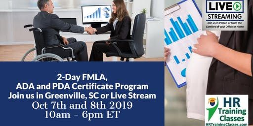 2-Day FMLA, ADA and PDA Certificate Program(Starts 10-7-2019)