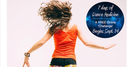 7 DAYS OF DANCE MEDICINE tickets
