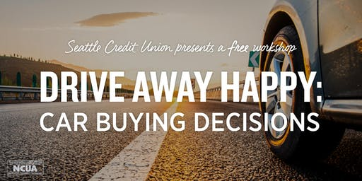 Drive Away Happy: Car Buying Decisions Downtown Seattle Workshop