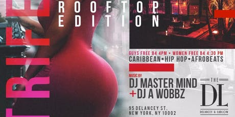 THE DL ROOFTOP - TRIFECTA (Afrobeats , Reggae, Trap Music)  tickets
