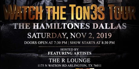 Watch The Ton3s Tour - Dallas  tickets