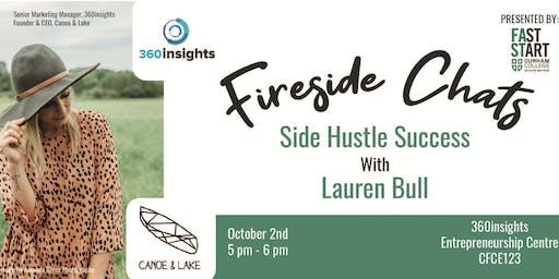 FastStart Fireside Chat - Lauren Bull: Side Hustle Success