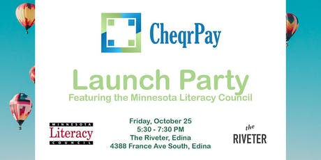 CheqrPay Launch Party featuring the Minnesota Literacy Council tickets