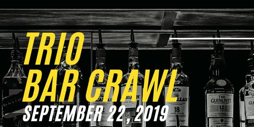 TRIO BAR CRAWL
