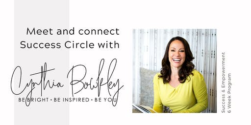 FREE Introduction to the SUCCESS CIRCLES  - 6 Week Program