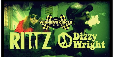 Rittz & Dizzy Wright - Winner's Circle Tour