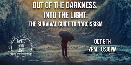 Ou of the Darkness: The Survival Guide to Narcissism tickets