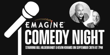 Emagine Comedy Night Staring Bill Hildebrandt & Kevin Kramis tickets