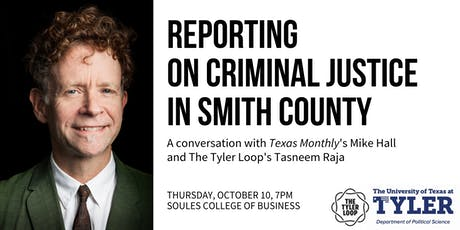 Reporting on Criminal Justice in Smith County tickets