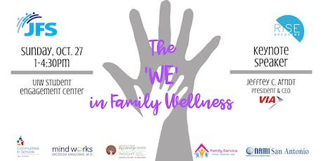 The 'WE' in Family Wellness tickets